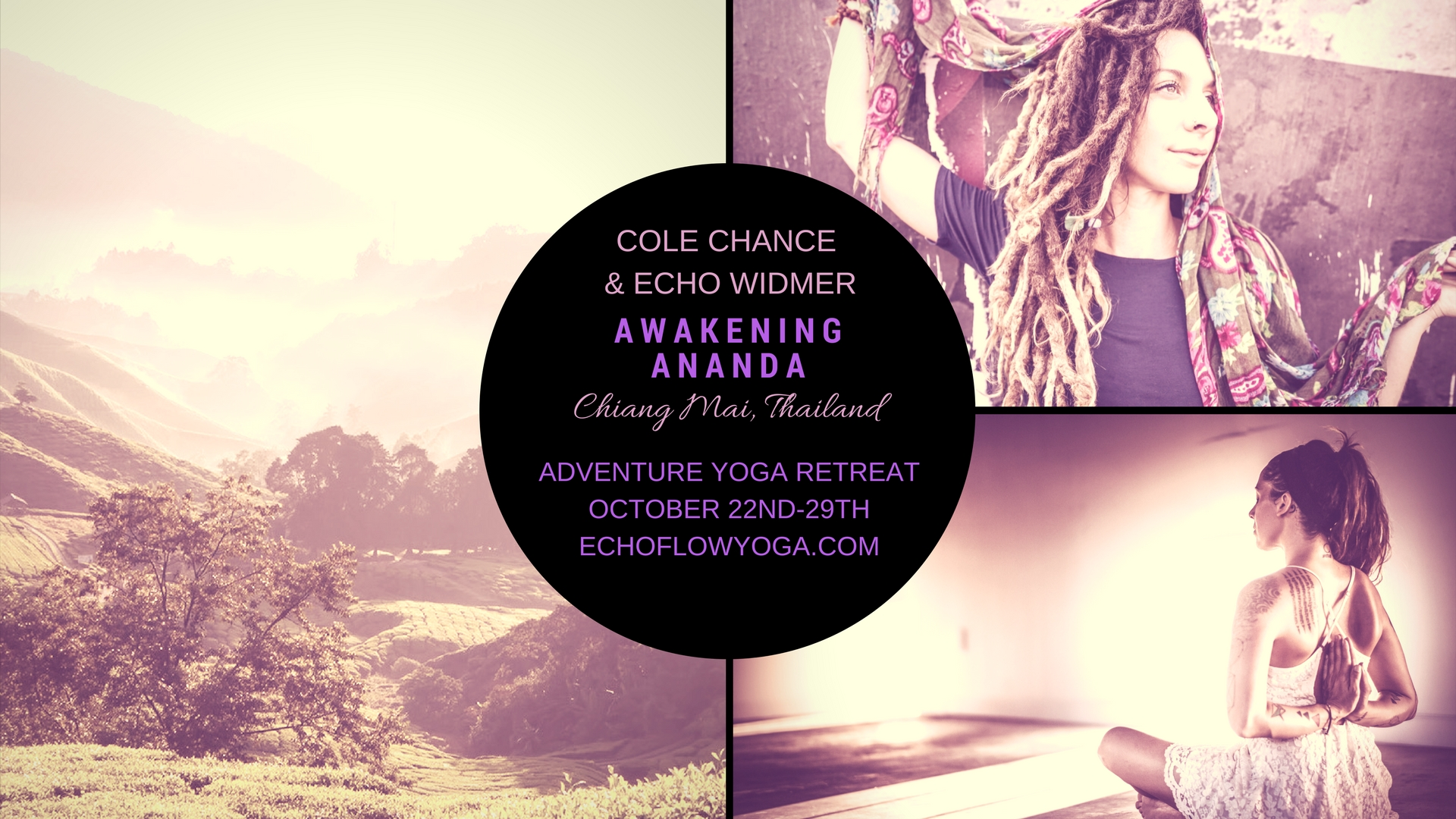 Awakening Ananda Yoga Retreat Poster for Cole Chance and Echo Windmer's Retreat at the Mala Dhara Yoga Retreat Center in Chiang Mai, Thailand i October 2017